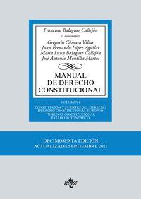 (16 ED) MANUAL DE DERECHO CONSTITUCIONAL I - CONSTITUCION Y FUENTES DEL DERECHO - DERECHO CONSTITUCIONAL EUROPEO - TRIBUNAL CONSTITUCIONAL - ESTADO AUTONOMICO