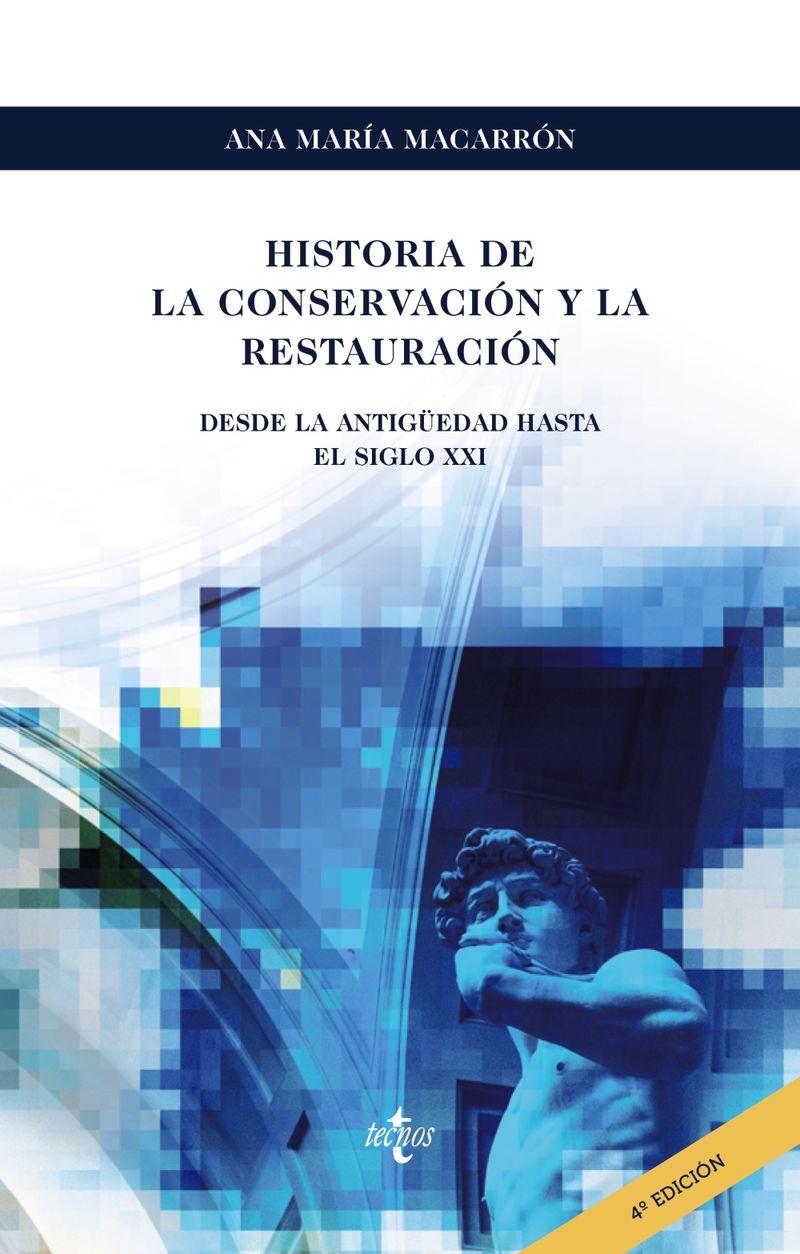 (4 ED) HISTORIA DE LA CONSERVACION Y LA RESTAURACION