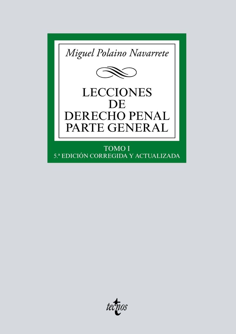 (5 ED) LECCINES DE DERECHO PENAL - PARTE GENERAL I