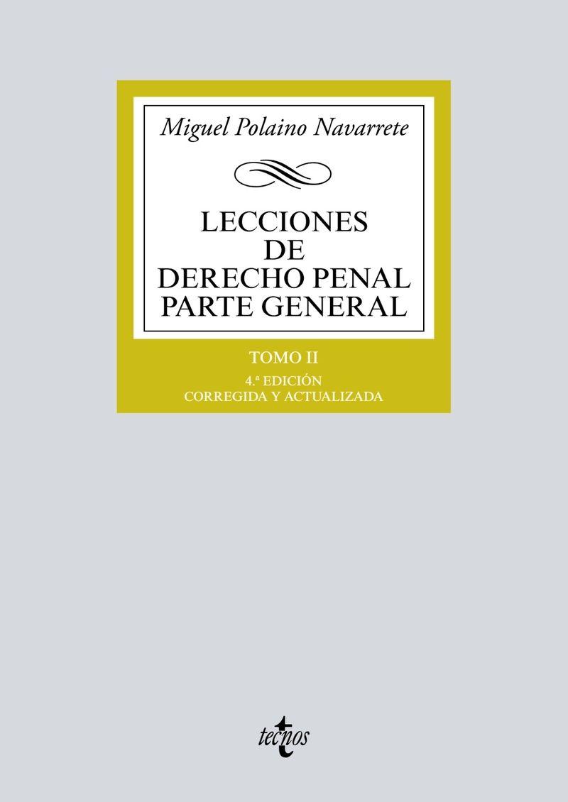 (4 ED) LECCIONES DE DERECHO PENAL - PARTE GENERAL II