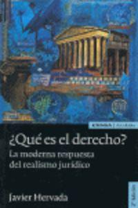 ¿que Es El Derecho? - La Moderna Respuesta Del Realismo Juridico - Javier Hervada Xiberta