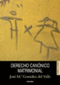 DERECHO CANONICO MATRIMONIAL (11ª ED)