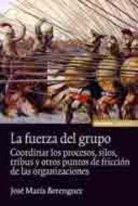 La fuerza del grupo - Jose Maria Berenguer