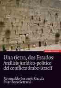 Una tierra dos estados - Romualdo Bermejo Garcia / Pilar Pozo