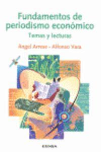 fundamentos de periodismo economico - temas y lecturas - Angel Arrese / Alfonso Vara