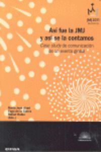 Asi Fue La Jmj Y Asi Se La Contamos - Maria Jose Abad (ed. ) / Yago De La Cierva (ed. ) / Rafa Rubio (ed. )