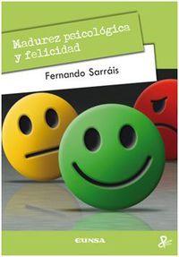 Madurez Psicologica Y Felicidad - Fernando Sarrais Oteo