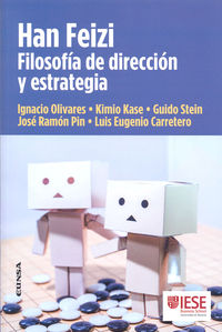 HAN FEIZI - FILOSOFIA DE DIRECCION Y ESTRATEGIA