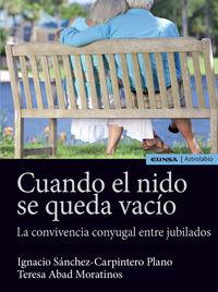 CUANDO EL NIDO SE QUEDA VACIO - LA CONVIVENCIA CONYUGAL ENTRE JUBILADOS