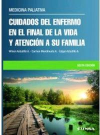 (6 ED) CUIDADOS DEL ENFERMO EN EL FINAL DE LA VIDA Y ATENCION A SU FAMILIA - MEDICINA PALIATIVA