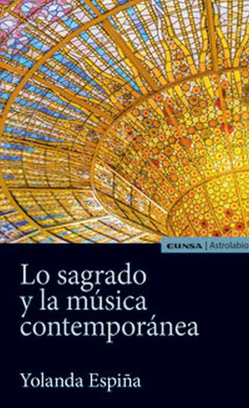 LO SAGRADO Y LA MUSICA CONTEMPORANEA