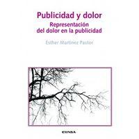 publicidad y dolor - Esther Martinez Pastor