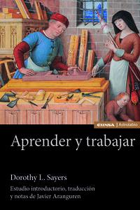 APRENDER Y TRABAJAR - ESTUDIO INTRODUCTORIO, TRADUCCION Y NOTAS DE JAVIER ARANGUREN
