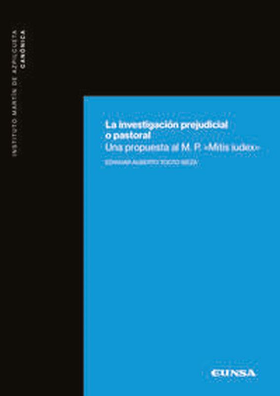 La investigacion prejudicial o pastoral - Edwuar Alberto Tocto Meza