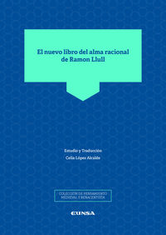 NUEVO LIBRO DEL ALMA RACIONAL DE RAMON LLULL, EL