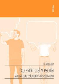 EXPRESION ORAL Y ESCRITA - MANUAL PARA ESTUDIANTES DE EDUCACION