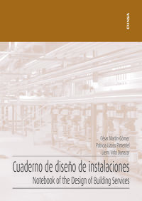 CUADERNO DE DISEÑO DE INSTALACIONES - NOTEBOOK OF THE DESING OF BUILDING SERVICES