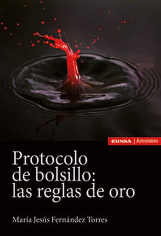 PROTOCOLO DE BOLSILLO - LAS REGLAS DE ORO