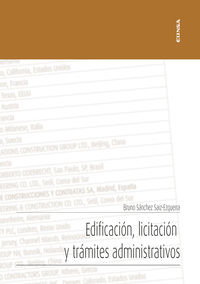 Edificacion, Licitacion Y Tramites Administrativos - Gestion De Proyectos 2 - Bruno Sanchez Saiz-Ezquerrra