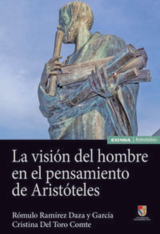VISION DEL HOMBRE EN EL PENSAMIENTO DE ARISTOTELES, LA