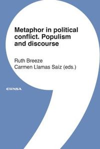 METAPHOR IN POLITICAL CONFLICT - POPULISM AND DISCOURSE