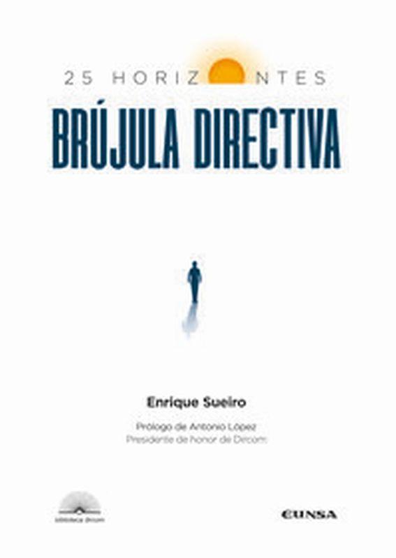 BRUJULA DIRECTIVA - 25 HORIZONTES