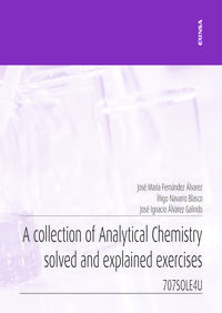 COLLECTION OF ANALYTICAL CHEMISTRY SOLVED AND EXPLAINED EXERCICES, A