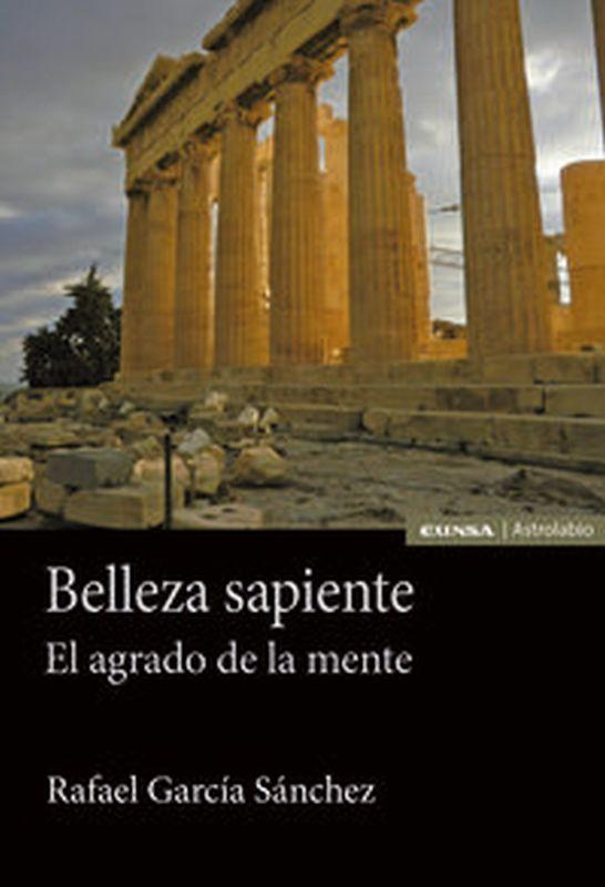 BELLEZA SAPIENTE - EL AGRADO DE LA MENTE