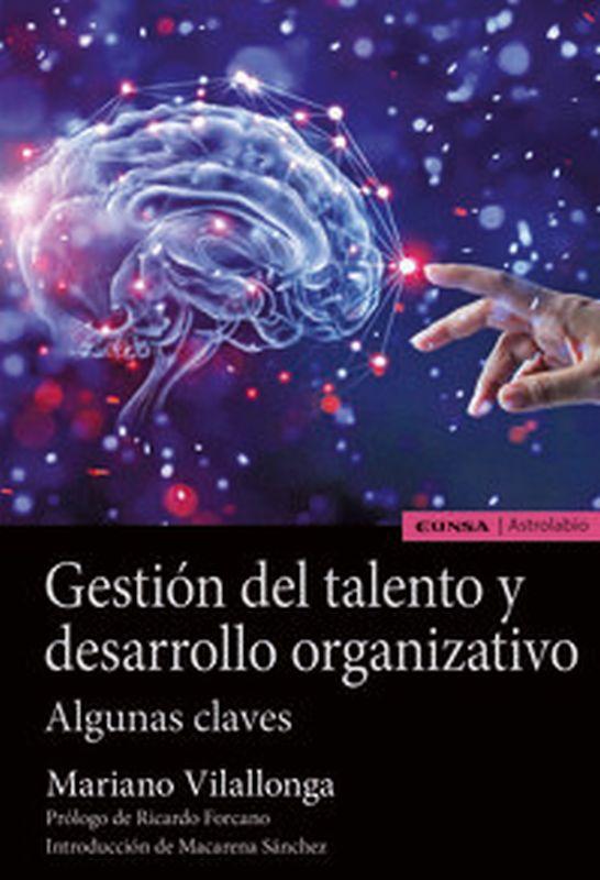 GESTION DEL TALENTO Y DESARROLLO ORGANIZATIVO