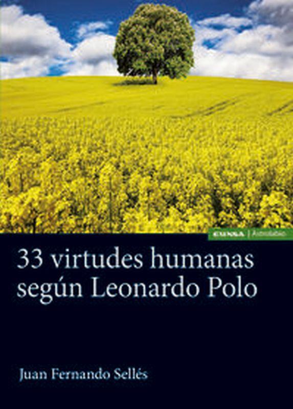 33 VIRTUDES HUMANAS SEGUN LEONARDO POLO