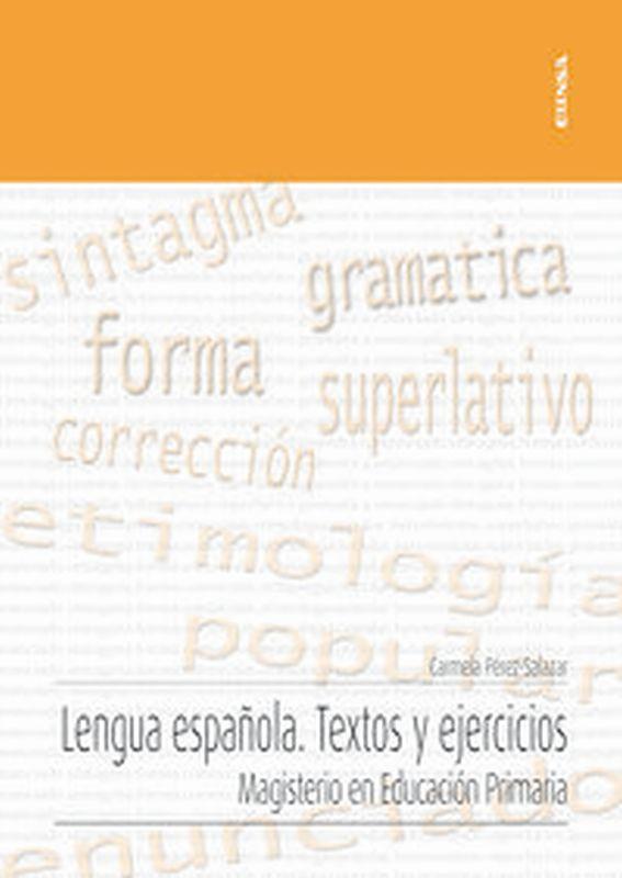 LENGUA ESPAÑOLA - TEXTOS Y EJERCICIOS - MAGISTERIO EN EDUCACION PRIMARIA