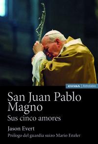 SAN JUAN PABLO MAGNO - SUS CINCO AMORES