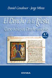 (4 ED) DERECHO DE LA IGLESIA, EL - CURSO BASICO DE DERECHO CANONICO