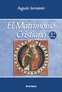 (5 ED) MATRIMONIO CRISTIANO, EL
