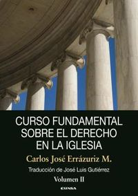 CURSO FUNDAMENTAL SOBRE EL DERECHO EN LA IGLESIA - VOLUMEN II