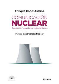 COMUNICACION NUCLEAR - ORIENTACION, ESTRUCTURA E IMPLEMENTACION