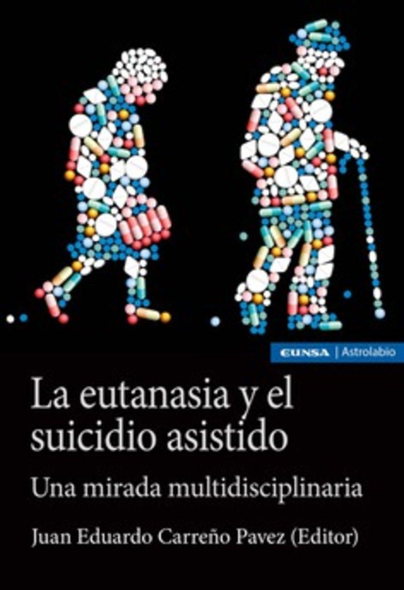 LA EUTANASIA Y EL SUICIDO ASISTIDO