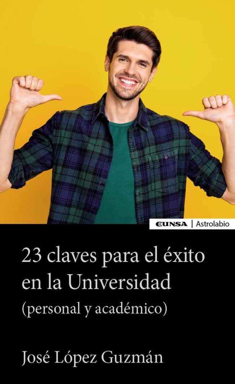 23 CLAVES PARA EL EXITO EN LA UNIVERSIDAD (PERSONAL Y ACADEMICO)