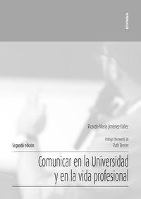 (2 ED) COMUNICAR EN LA UNIVERSIDAD Y EN LA VIDA PROFESIONAL