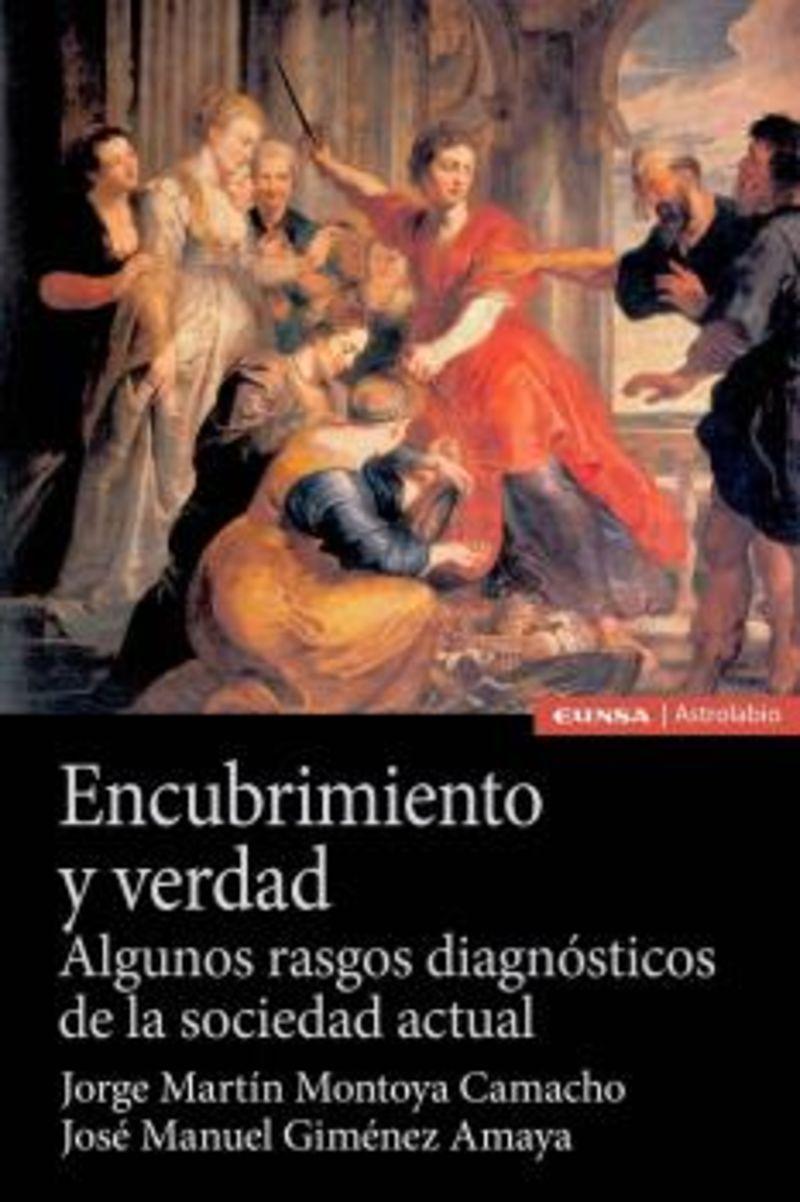 ENCUBRIMIENTO Y VERDAD - ALGUNOS RASGOS DIAGNOSTICOS DE LA SOCIEDAD ACTUAL