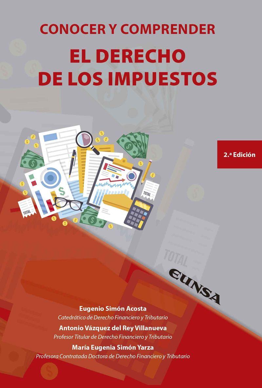 (2 ED) CONOCER Y COMPRENDER EL DERECHO DE LOS IMPUESTOS
