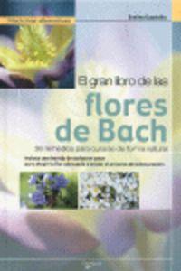 GRAN LIBRO DE LAS FLORES DE BACH, EL