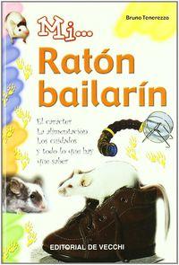 MI. .. RATON BAILARIN (CART)