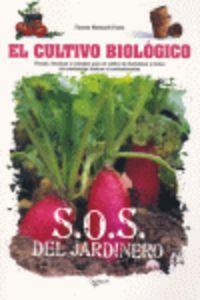 CULTIVO BIOLOGICO, EL