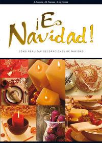 ¡es Navidad! - Como Realizar Decoraciones De Navidad - C. Schiavon / M. Forchino / C. Ceuyper