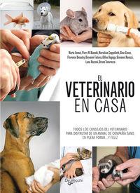 El veterinario en casa - Aa. Vv.