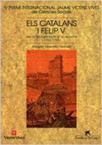 CATALANS I FELIP V, ELS