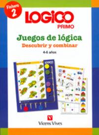 LOGICO PRIMO 2 - DESCUBRIR Y COMBINAR