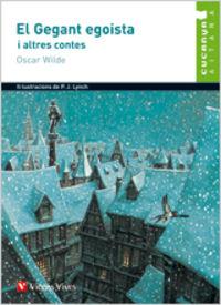 El gegant egoista i altres contes - Oscar Wilde / Salvador Oliva Llinas / P. J. Lynch (il. )