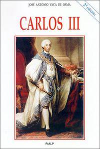 (2 Ed) Carlos Iii - Jose Antonio Vaca De Osma
